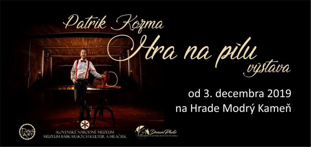 Patrik Kozma – Hra na pílu